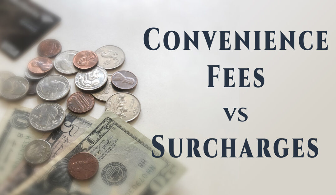 What's the Difference Between Surcharges and Convenience Fees?